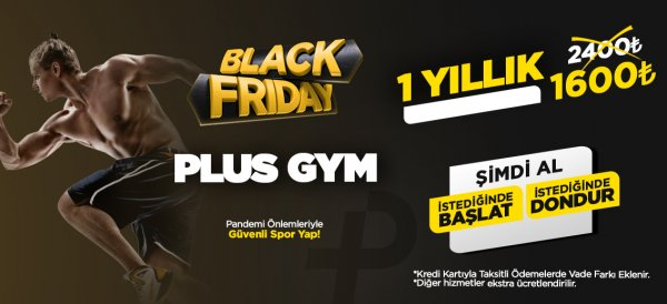PLUS GYM <s>2400 ₺</s> yerine